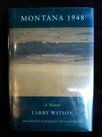 Montana 1948 by Larry Watson - Signed First Edition - 1993 - from Mutiny Information Cafe (SKU: 126367)
