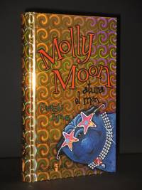 Molly Moon atura el mon: (Molly Moon Stops the World) [SIGNED]