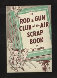 image of The Rod & Gun Club of the Air Scrap Book