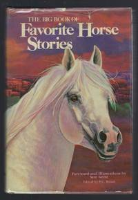 image of The Big Book Of Favorite Horse Story: Twenty-five Outstanding Stories By Distinguished Authors