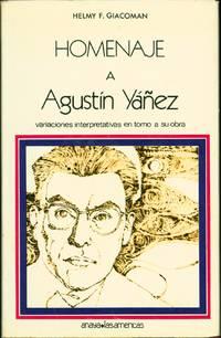Homenaje a Agustin Yanez: Variaciones interpretativas en torno a sua obra