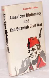 American diplomacy and the Spanish Civil War