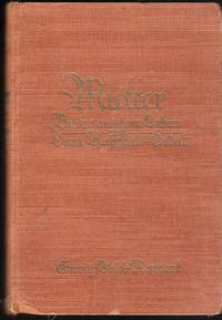 Mutter. Bilder aus dem Leben von Dora Rappard-Gobat by Emmy Veiel-Rappard - Hardcover - Third edition - 1927 - from Judith Books (SKU: biblio395)