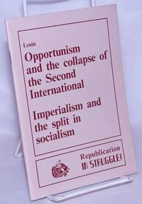 image of Opportunism and the collapse of the Second International [with] Imperialism and the split in socialism