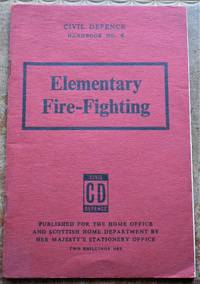 image of CIVIL DEFENCE HANDBOOK No.4 Elementary Fire-Fighting