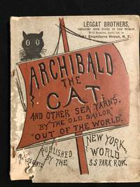 "image of Archibald the Cat and Other Sea Yarns By The Old Sailor ""Out of the World."""