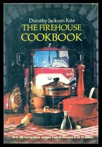 image of THE FIREHOUSE COOKBOOK - 150 Family-style Recipes from Firehouses in all 50 States