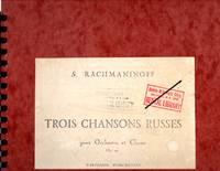 image of Trois Chansons Russes pour Orchestre et Choeur, Op. 41 [LARGE CHORAL-ORCHESTRA SCORE]