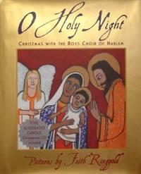 O Holy Night: Christmas with the Boys Choir of Harlem