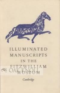 Cambridge: Fitzwilliam Museum, 1966. stiff paper wrappers. Illuminated Manuscripts. small 8vo. stiff...