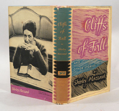 1963. HAZZARD, Shirley. CLIFFS OF FALL. NY; Knopf, 1963. First edition. 8vo., boards. Very good, a l...