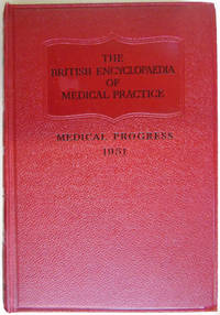 The British Medical Encyclopaedia Of Medical Practice Surveys and Abstracts 1951