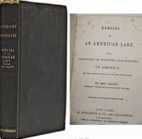 Memoirs of an American Lady with Sketches of Manners and Scenery in America