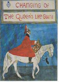 Changing Of The Queen's Life Guard - A Story of The Tin's' and 'Blues and Royals'