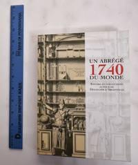 1740, un abrégé du monde: savoirs et collections autour de Dezallier d'Argenville