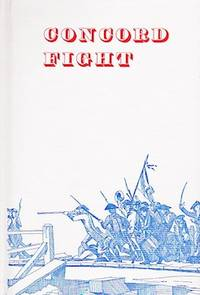 Concord Fight (The Nighty-Ninth Grove Play, Performed July 30, 2004)