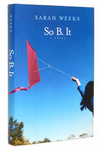 So B. It: A Novel