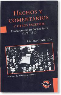 image of Hechos y Comentarios y Otros Escritos: El Anarquismo en Buenos Aires (1890-1915)