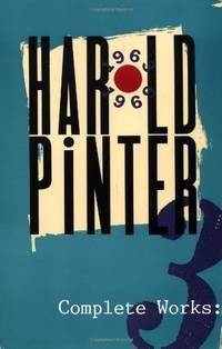 Complete Works: 3 (Pinter, Harold)