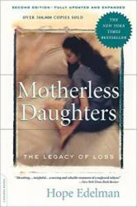 image of Motherless Daughters: The Legacy of Loss, Second Edition
