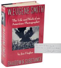 W. Eugene Smith: The Life and Work of an American Photographer (Signed First Edition)
