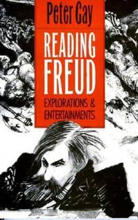 Reading Freud : Explorations and Entertainments