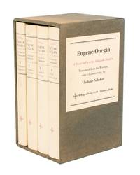 Eugene Onegin. A Novel in Verse. Translated from the Russian with a Commentary by Vladimir...