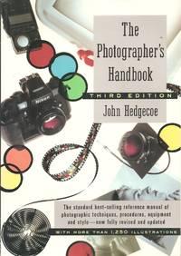 The Photographer's Handbook - Third Edition by John Hedgecoe - Paperback - 1992-09-08 2018-08-14 - from Chili Fiesta Books (SKU: 180814009)