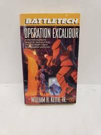 Battletech 27:  Operation Excalibur