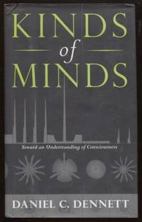 Kinds Of Minds ;  Toward An Understanding Of Consciousness  Science  Masters Series  Toward An Understanding Of Consciousness