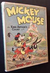"Mickey Mouse in King Arthur's Court (With ""Pop-Up"" Illustrations"