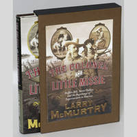 image of The Colonel and Little Missie: Buffalo Bill, Annie Oakley, and the Beginnings of Superstardom in America [Signed, Numbered]