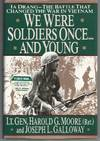 We Were Soldiers Onceand Young