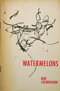 Watermelons (Poet Robert Kelly's Copy)
