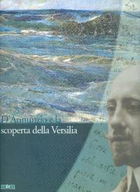 D'Annunzio e la scoperta della Versilia