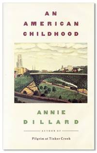 An American Childhood [Signed Bookplate Laid in] by  Annie DILLARD - Signed First Edition - [1987] - from Lorne Bair Rare Books and Biblio.com