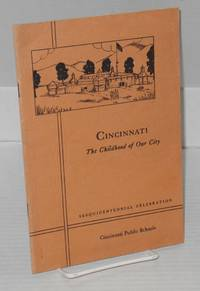 Cincinnati: the childhood of our city