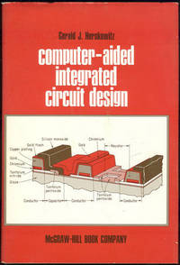 COMPUTER-AIDED INTEGRATED CIRCUIT DESIGN, Herskowitz, Gerald editor