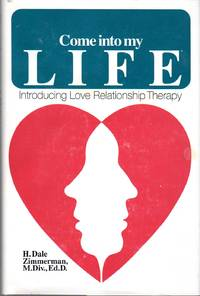 image of Come Into My Life: Introducing Love Relationship Therapy