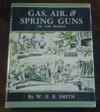 image of Gas, Air, & Spring Guns of the World