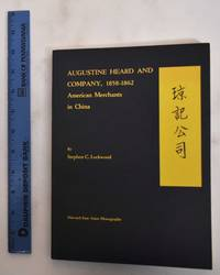 image of Augustine Heard And Company, 1858-1862: American Merchants In China
