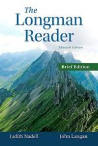 The Longman Reader, Brief Edition (11th Edition) by Judith Nadell - Paperback - 2015-06-09 - from Books Express (SKU: 0133800407n)