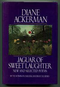 JAGUAR OF SWEET LAUGHTER: New & Selected Poems
