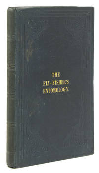 The Fly-Fisher's Entomology. Illustrated by Coloured Representations of the Natural and Artificial Insect