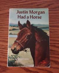 Justin Morgan Had A Horse (Newbery Honor)