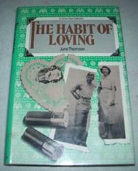 The Habit of Loving