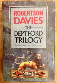 The Deptford Trilogy Fifth Business, the Manticore, World of Wonders