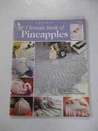 Ultimate Book of Pineapples (Annie's Attic Crochet)