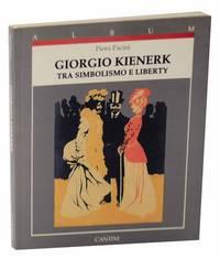 Giorgio Kienerk Tra Simbolismo e Liberty
