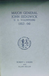 Major General John Sedgwick:  U.S. Volunteers (1813-64)